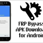 FRP Bypass App 2018 for Android All Version Download