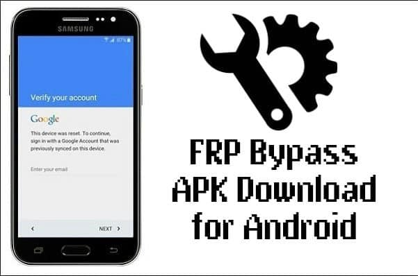 FRP Bypass App 2019 for Android All Version Download