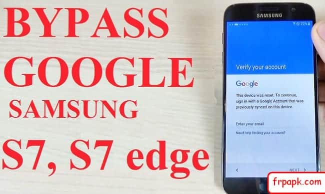 Bypass Google Account S7