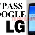 How to Bypass Google Verification on LG 2018 Guideline