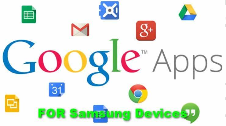 Google Installer APK For Samsung Devices