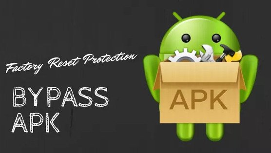 FRP Bypass APK 2019 For Android [How To Bypass FRP Lock